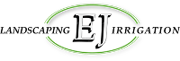 EJ Landscaping and Irrigation